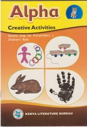 Alpha Creative Activities Pre -Primary 1  by KLB