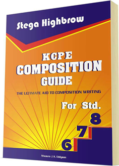 KCPE Composition Guide for Std 6,7 and 8