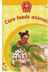 Caro Feeds Animals