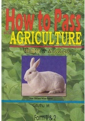 How To Pass Agriculture Form 1,2
