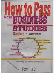 How To Pass Business Studies Form 1,2
