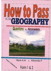 How To Pass Geography Form 1,2