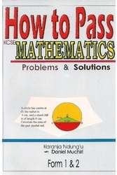 How To Pass Mathematics Form 1,2