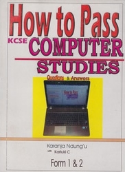 How To Pass Computer Studies Form 1,2