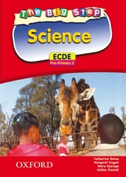 The Big Step Science for ECDE  Pre- Primary 2