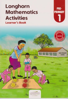 Longhorn Mathematics Activities PP1 Learner's Book