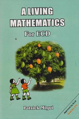 A LIVING MATHEMATICS FOR ECD