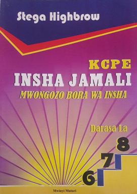 KCPE Insha Jamali Mwongozo Bora wa Insha