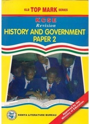 Topmark KCSE Revision History And Government Paper 2