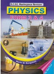 KCSE Masterpiece Physics Form 3 and 4
