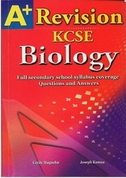 A+ Biology Revision KCSE