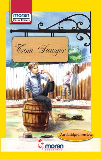 Moran Classic Readers Tom Sawyer