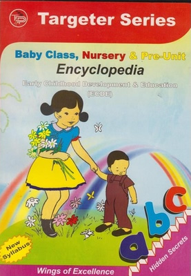 Targeter Baby Class, Nursery and pre-unit Encyclopedia ECDE