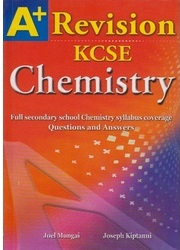 A+ Chemistry Revision KCSE