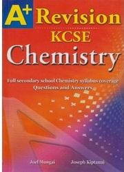 A+ Chemistry Revision KCSE