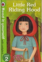 Read It Yourself  Ladybird Level 1-Little Red Riding Hood
