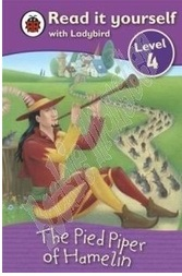 Read It Yourself  Ladybird Level 4-The Pied Piper Of Hamelin