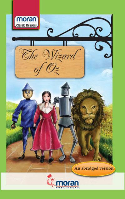 Moran Classic Readers The Wizard Of Oz