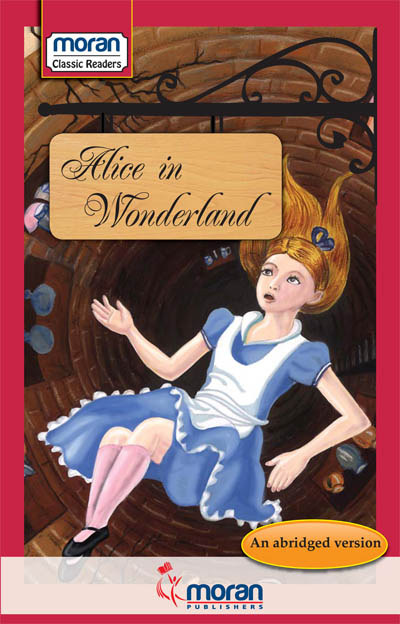 Moran Classic Readers Alice In Wonderland