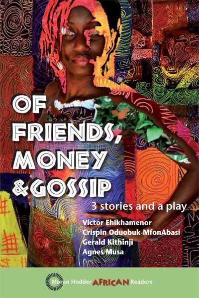 Of Friends Money And Gossip