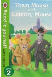 Read It Yourself   Level 2-Town Mouse And Country Mouse