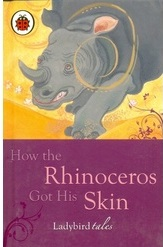 Ladybird-How The Rhinoceros Got It `s Skin