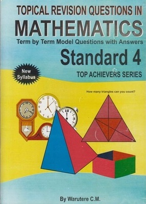 Topical Revision Questions in Mathematics Std 4