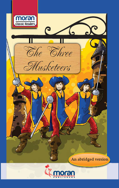 Moran Classic Readers The 3 Musketeers