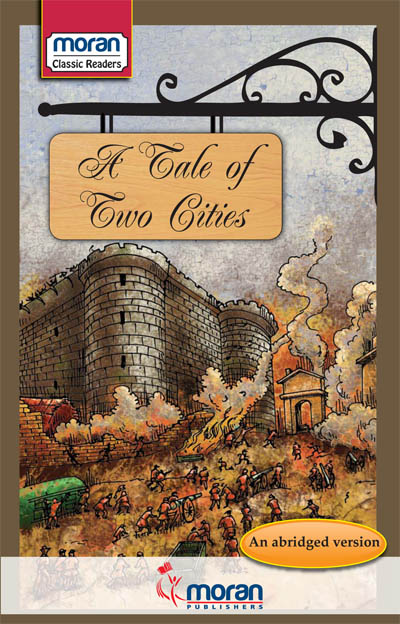 Moran Classic Readers A Tale Of Two Cities