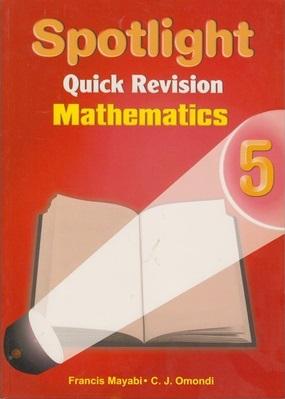 Spotlight Quick Revision Mathematics Std 5