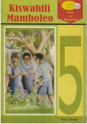 Kiswahili Mamboleo Darasa La 5
