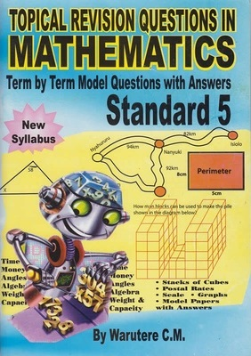 Topical Revision Questions in Mathematics Std 5