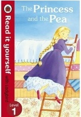Read It Yourself  Ladybird Level 1-The Princess And The Pea