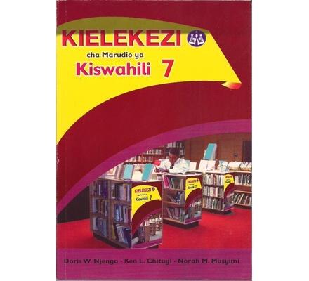 Kielekezi Cha Marudio Ya Kiswahili Darasa la 7