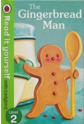 Read It Yourself  Ladybird Level 2-The Gingerbread Man