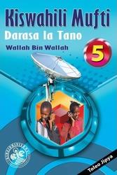 Kiswahili Mufti Darasa La 5