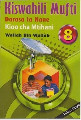 Kiswahili Mufti Darasa La 8