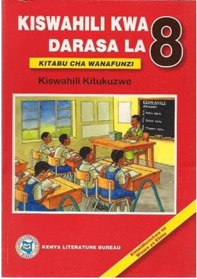 Kiswahili Kwa Darasa  La 8