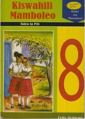 Kiswahili Mamboleo Darasa La 8