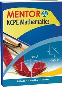 Mentor Topical Revision KCPE Mathematics Std 8