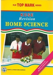 Topmark KCSE Revision Home science