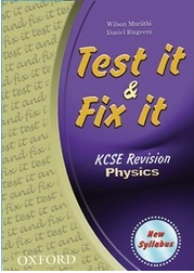 Test It And Fix It KCSE Revision Physics