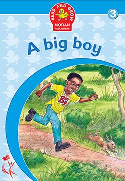 A big boy Moran readers 3 - 6 years