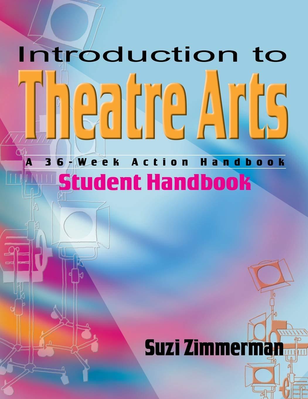 Introduction to Theatre Arts (Student Handbook)