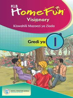 KLB Homefun Visionary Kiswahili Grade 1