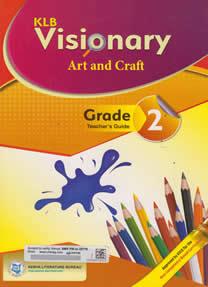 KLB Visionary Art and Craft Grade 2 Textbook