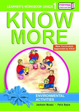 Storymoja Know More Environmental Activities Grade 1