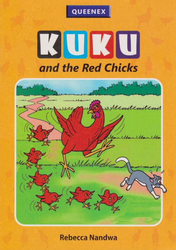 Kuku and the Red Chicks