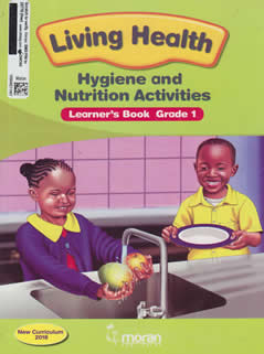 Moran Living Health Hygiene and Nutrition Activities Grade 1