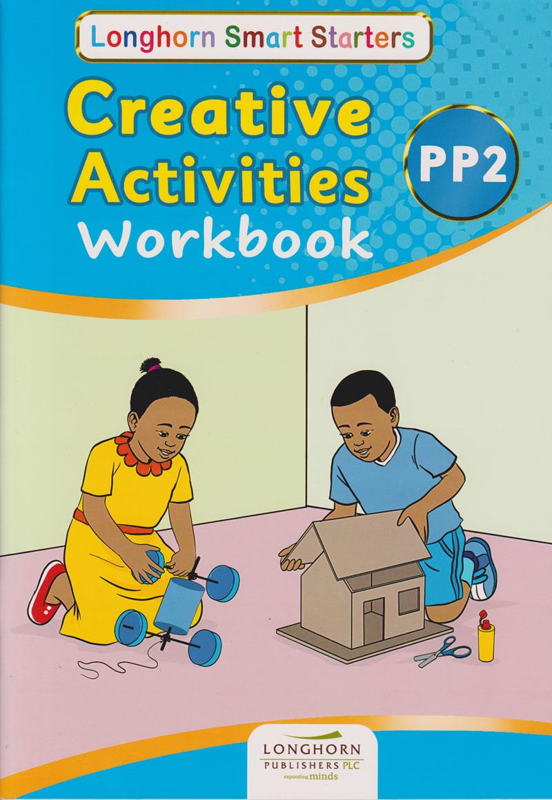 Longhorn Creative Smart Starters Pp2 Workbook